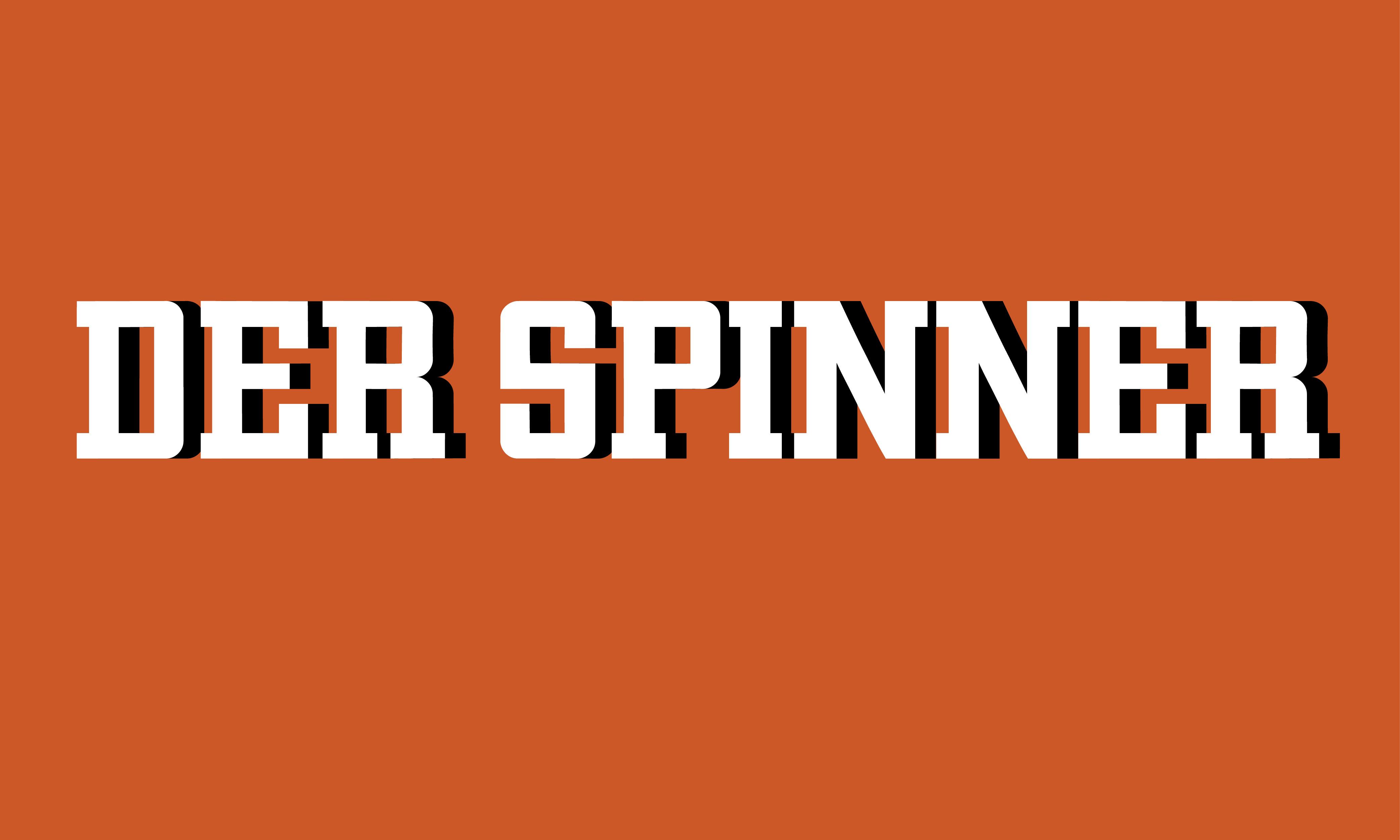 Der Spinner